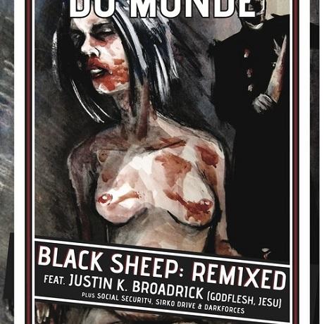 "La Fin Absolute du Monde ""Black Sheep"" (Justin K. Broadrick remix)"