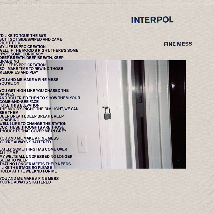 Interpol Share New Song 'Fine Mess,' Extend Tour