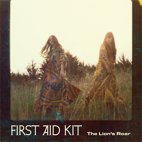 First Aid Kit to Take 'The Lion's Roar' on North American Tour