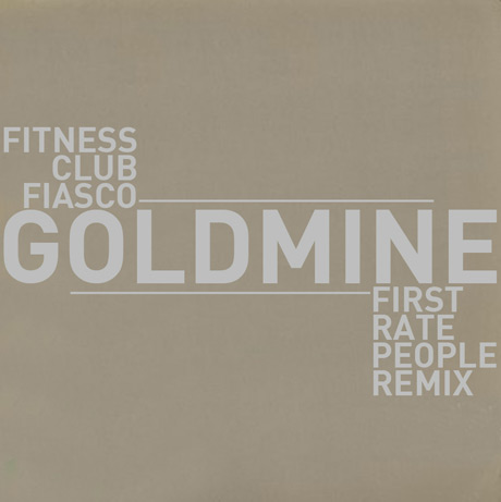 "Fitness Club Fiasco ""Goldmine"" (Jon Lawless remix)"