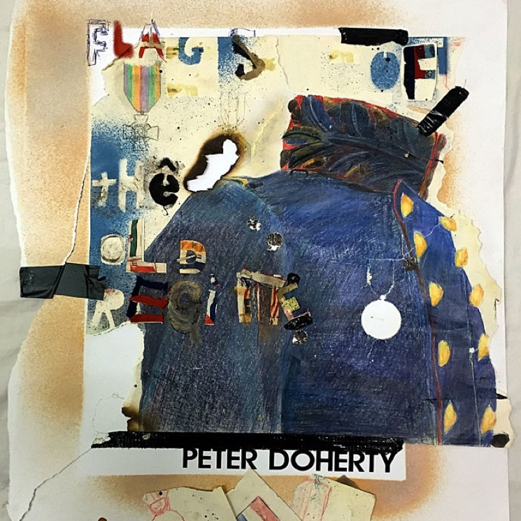 "Peter Doherty ""Flags of the Old Regime"""