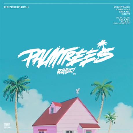 """Flatbush Zombies """"Palm Trees"""""""