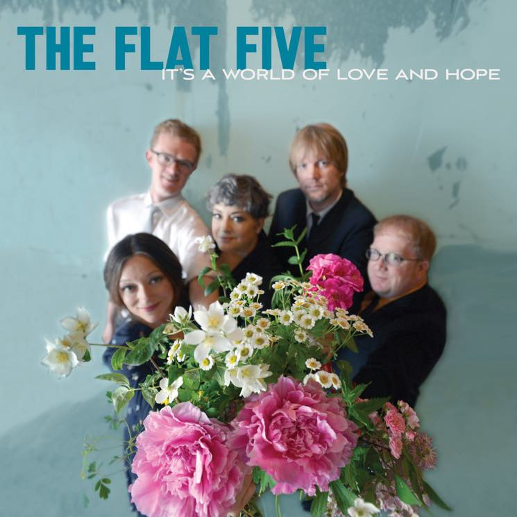 The Flat Five It's a World of Love and Hope