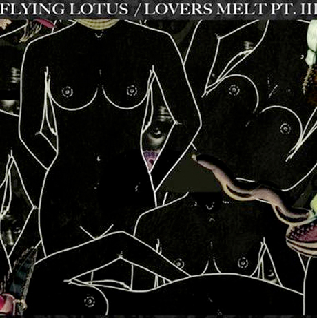 Flying Lotus 'Lovers Melt 3' mix