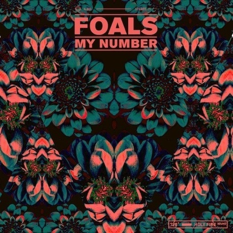 """Foals """"My Number"""" (Hot Chip remix)"""