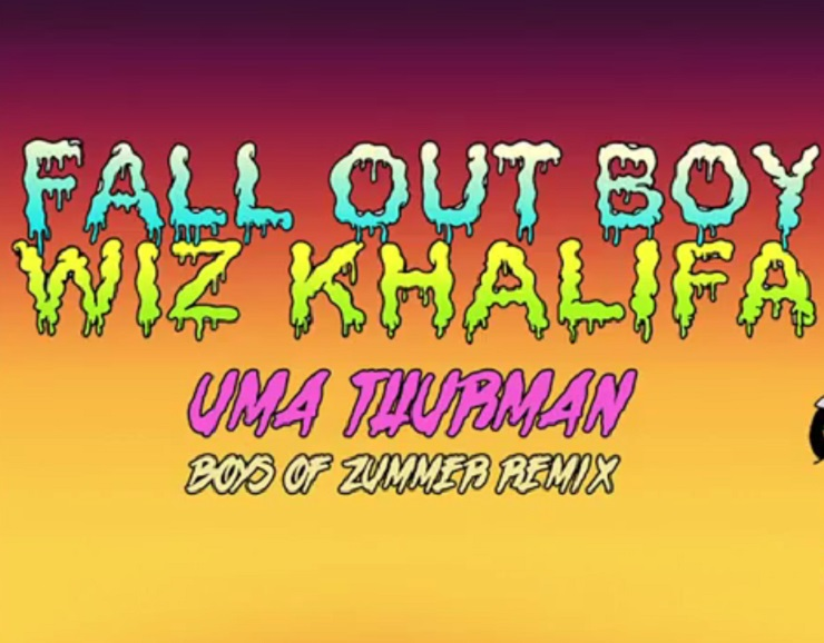 Fall Out Boy 'Uma Thurman' (Boys of Zummer remix) (ft. Wiz Khalifa)