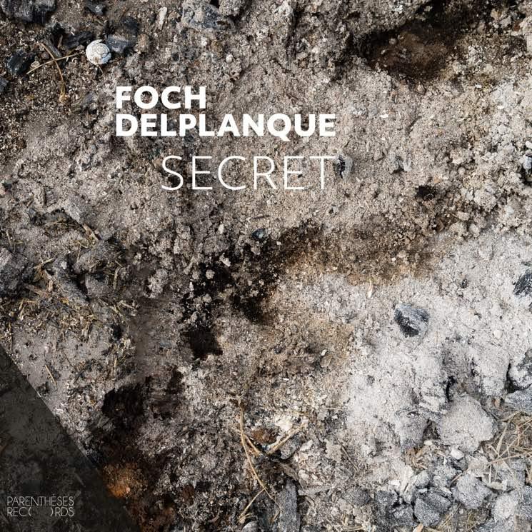 Foch Delplanque Secret