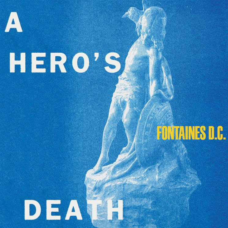 Fontaines D.C. Are as Uncertain as Ever, in a Good Way, on 'A Hero's Death'