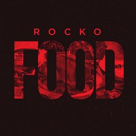Rocko 'Food' (mixtape)
