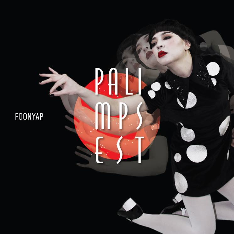 ​FOONYAP Announces 'Palimpsest' LP, Premieres New Single
