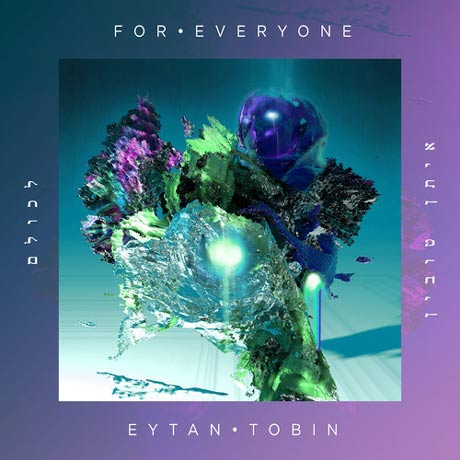 Eytan Tobin For Everyone EP