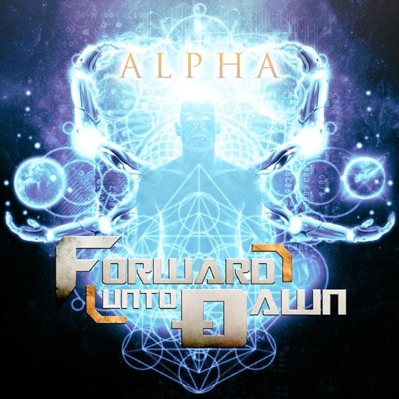 Forward Unto Dawn 'Alpha' (album stream)