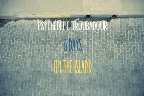 Sean Foster and the Vaqueros 'Psychedelic Troubadour: 6 Days on the Island' (film)