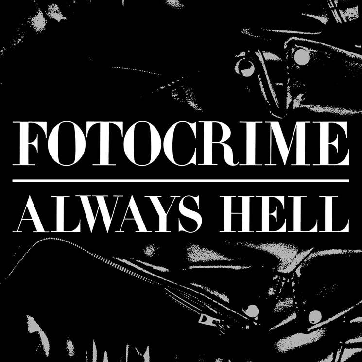 Fotocrime Always Hell