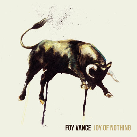 Foy Vance 'Joy of Nothing' (album stream)