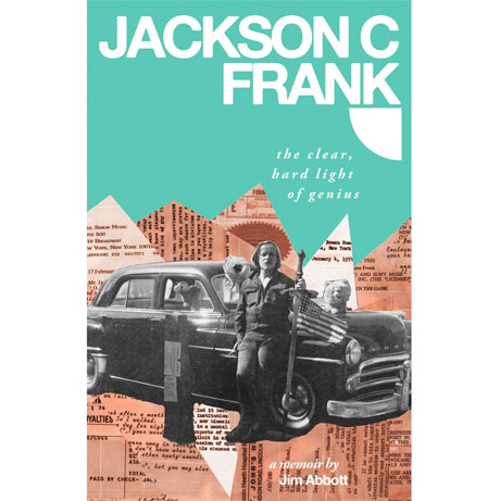 Jackson C. Frank's Life Explored with New Biography and 'Complete Recordings' Compilations