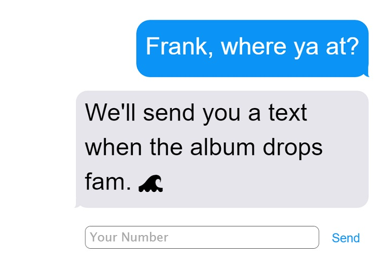This Service Promises to Text You When Frank Ocean's 'Boys Don't Cry' Drops