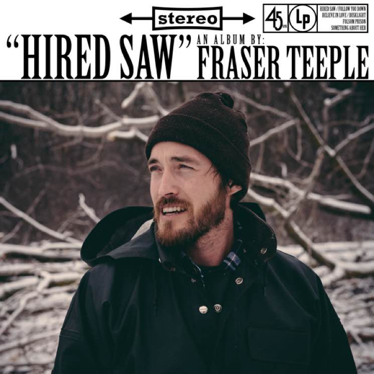 Fraser Teeple Hired Saw