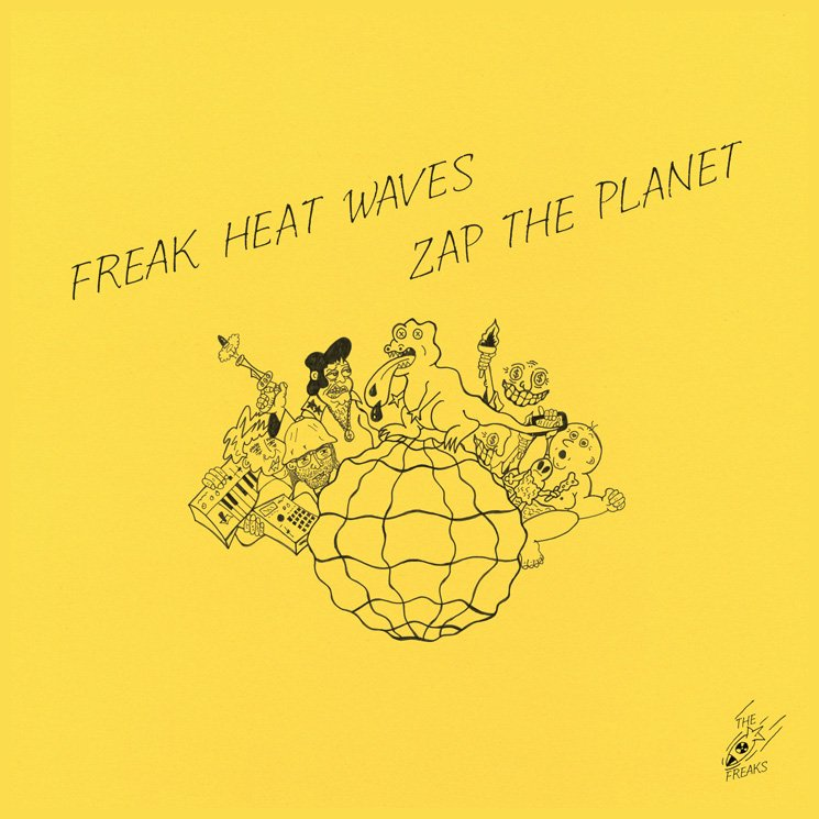 Freak Heat Waves Sound Like a Remix of Themselves on Exploratory 'Zap the Planet'