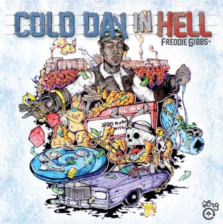 Freddie Gibbs 'Cold Day in Hell' mixtape