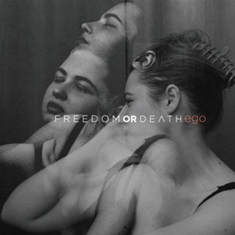 Toronto's Freedom or Death Flaunt <i>Ego</i> on New EP