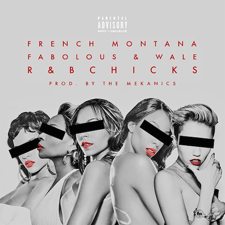 "French Montana ""R&B Chicks"" (ft. Fabolous and Wale)"