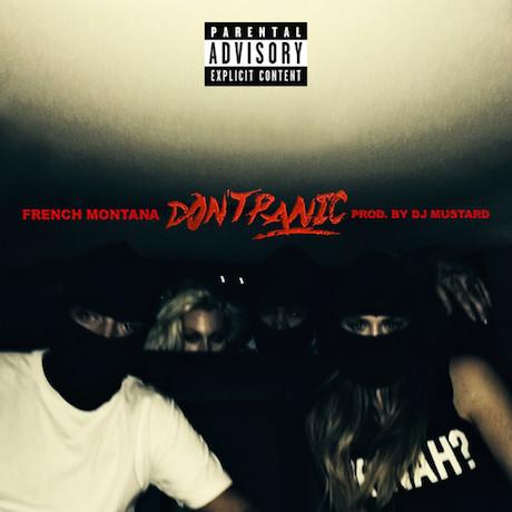"French Montana ""Don't Panic"" (prod. by DJ Mustard)"