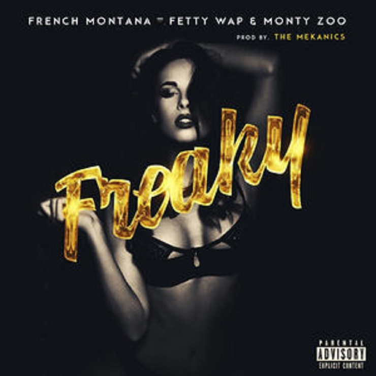 "French Montana ""Freaky"" (ft. Fetty Wap, Monty)"