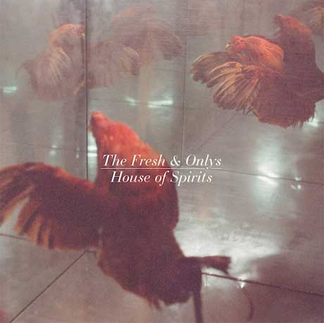 The Fresh & Onlys Announce 'House of Spirits' Album, Share New Song