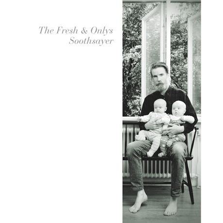 The Fresh & Onlys Announce 'Soothsayer' EP, Join Woods on Tour
