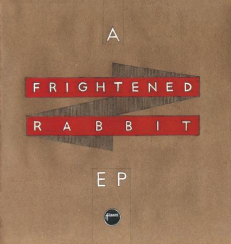Frightened Rabbit 'A Frightened Rabbit EP'