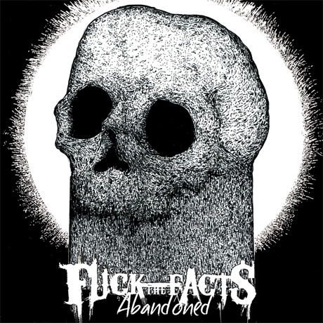Fuck the Facts Talk 'Abandoned' and Their New Beginning, Stream New EP on Exclaim.ca