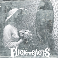 Fuck the Facts Return with New Album 'Pleine Noirceur'