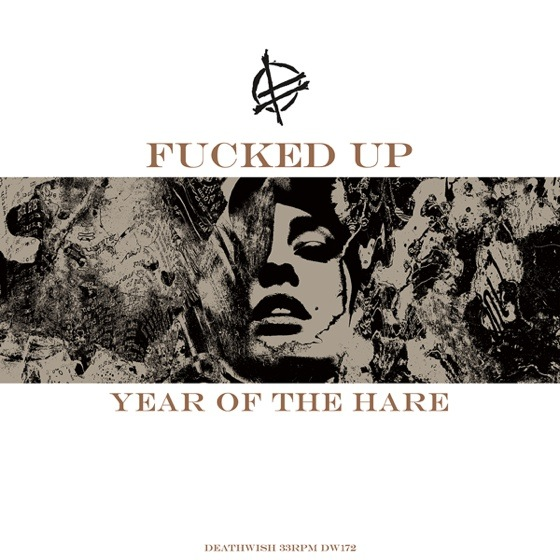 Fucked Up Announce 'Year of the Hare' 12-inch
