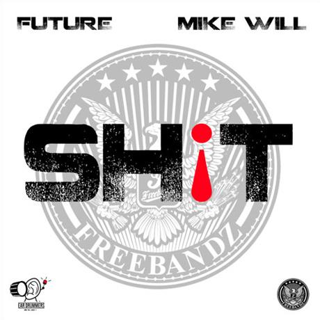 "Future ""Sh!t"""