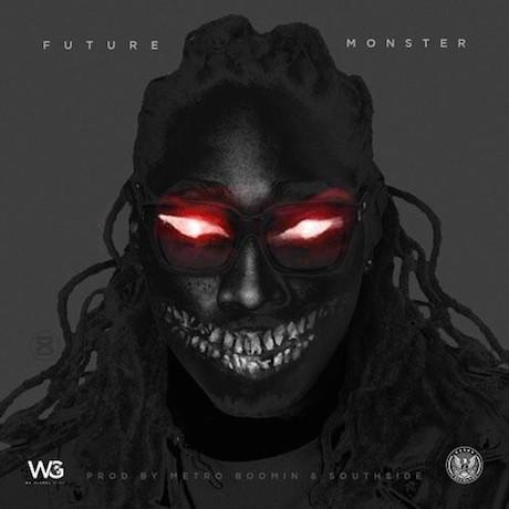 Future 'Monster'