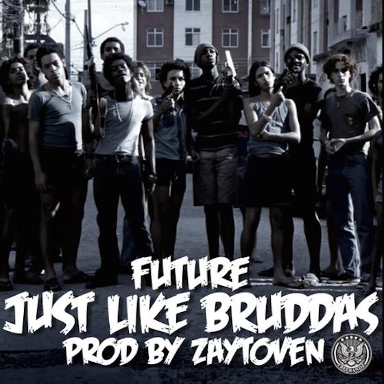 "Future ""Just Like Bruddas"" (prod. by Zaytoven)"