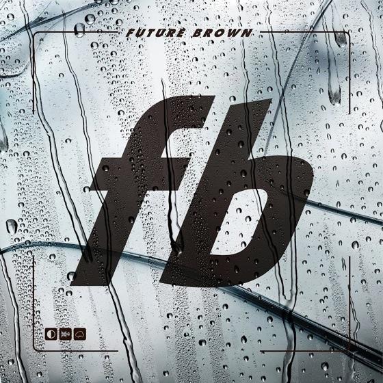 Future Brown Future Brown