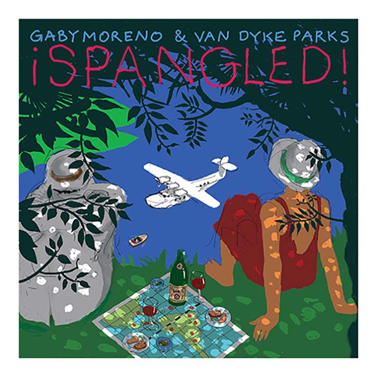 Gaby Moreno & Van Dyke Parks ¡Spangled!