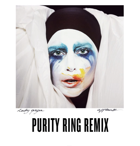 "Lady Gaga ""Applause"" (Purity Ring remix)"