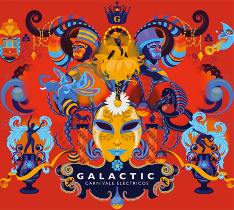 Galactic Celebrate Mardi Gras on 'Carnivale Electricos'