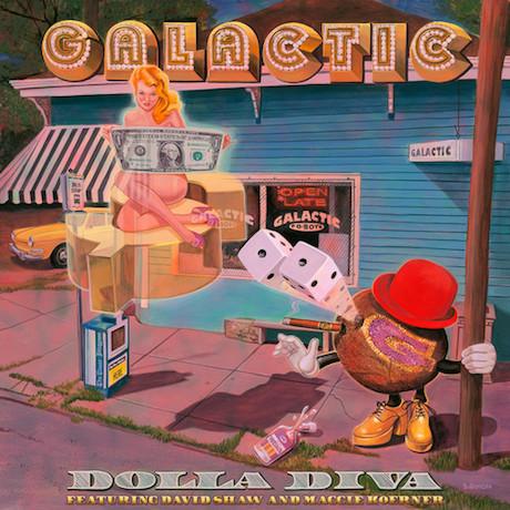 Galactic 'Dolla Diva'