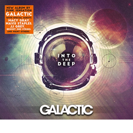 Galactic Team Up with Macy Gray, Mavis Staples on 'Into the Deep'