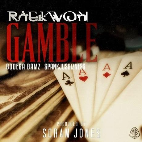 "Raekwon ""Gamble"" (ft. Bodega Bamz & Spankjusbizness)"