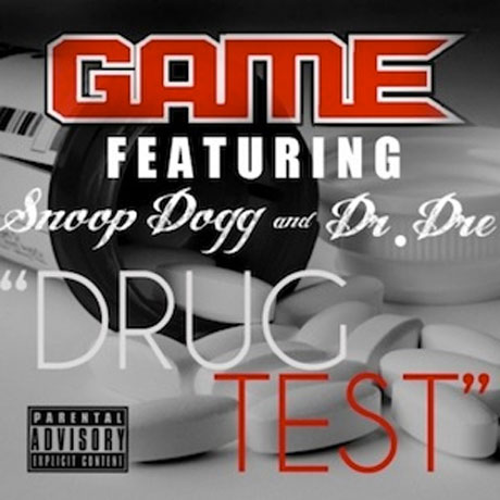 """The Game """"Drug Test"""" (ft. Dr. Dre and Snoop Dogg)"""