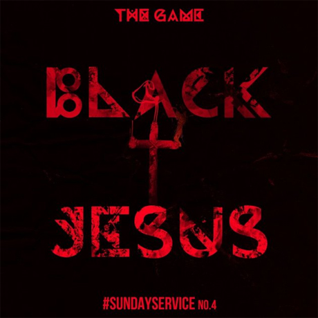 "The Game ""Black Jesus"""
