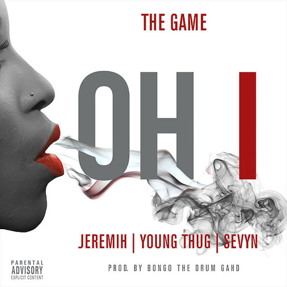 The Game 'Oh I' (ft. Jeremih, Young Thug & Sevyn)