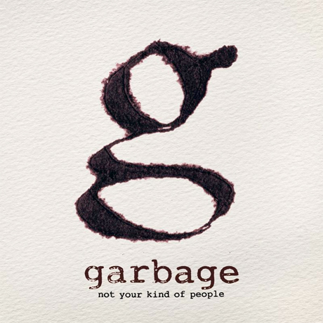 Garbage to Take 'Not Your Kind of People' on North American Tour