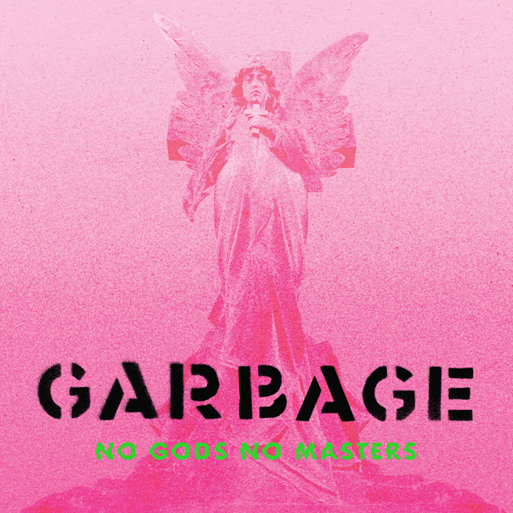 Garbage Return with New Album 'No Gods No Masters'