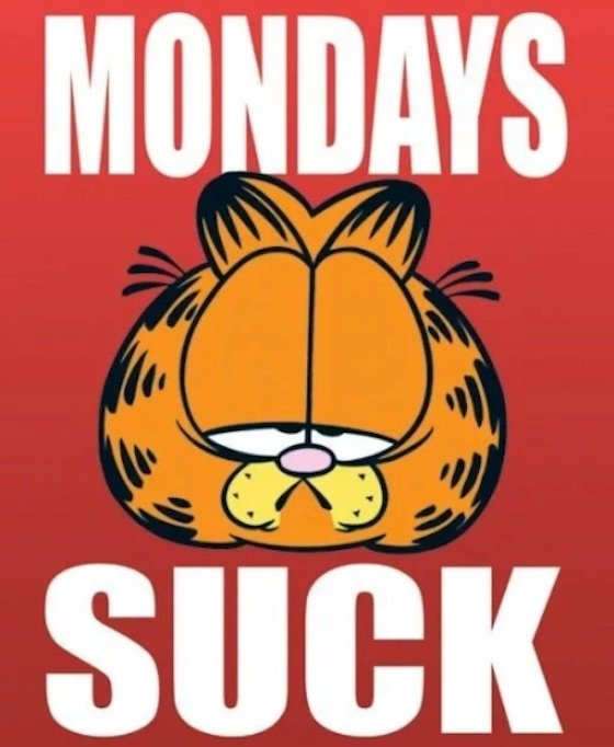 Why Does Garfield Hate Mondays?